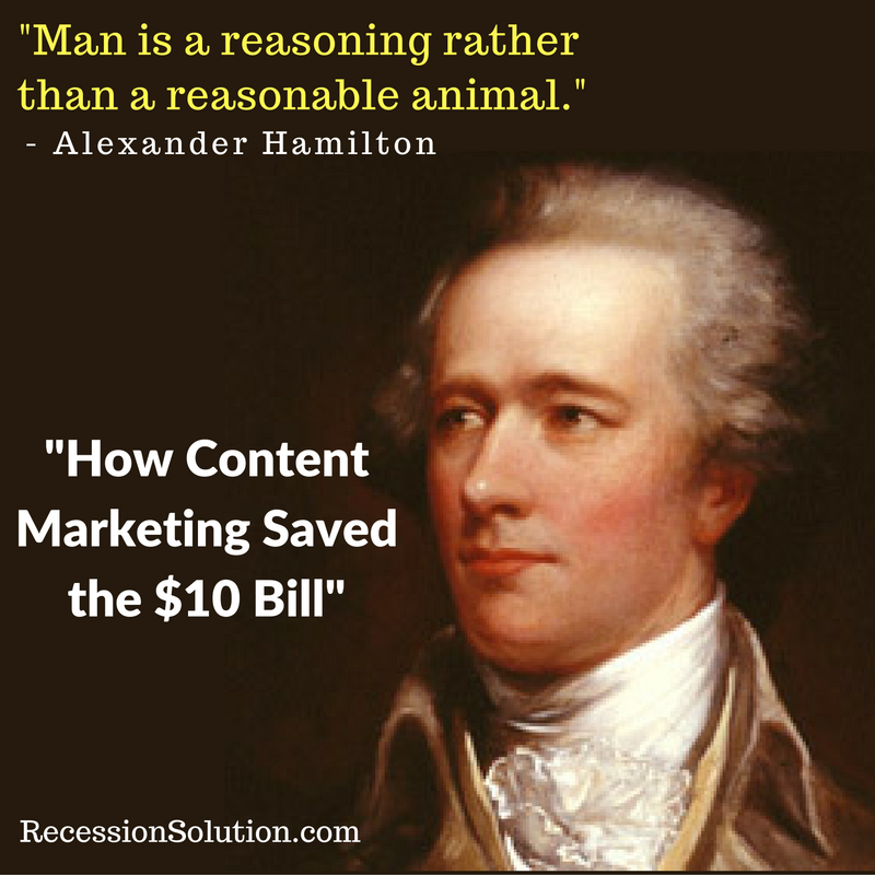 Alexander Hamilton Quotes: How Content Marketing Saved The $10 Bill