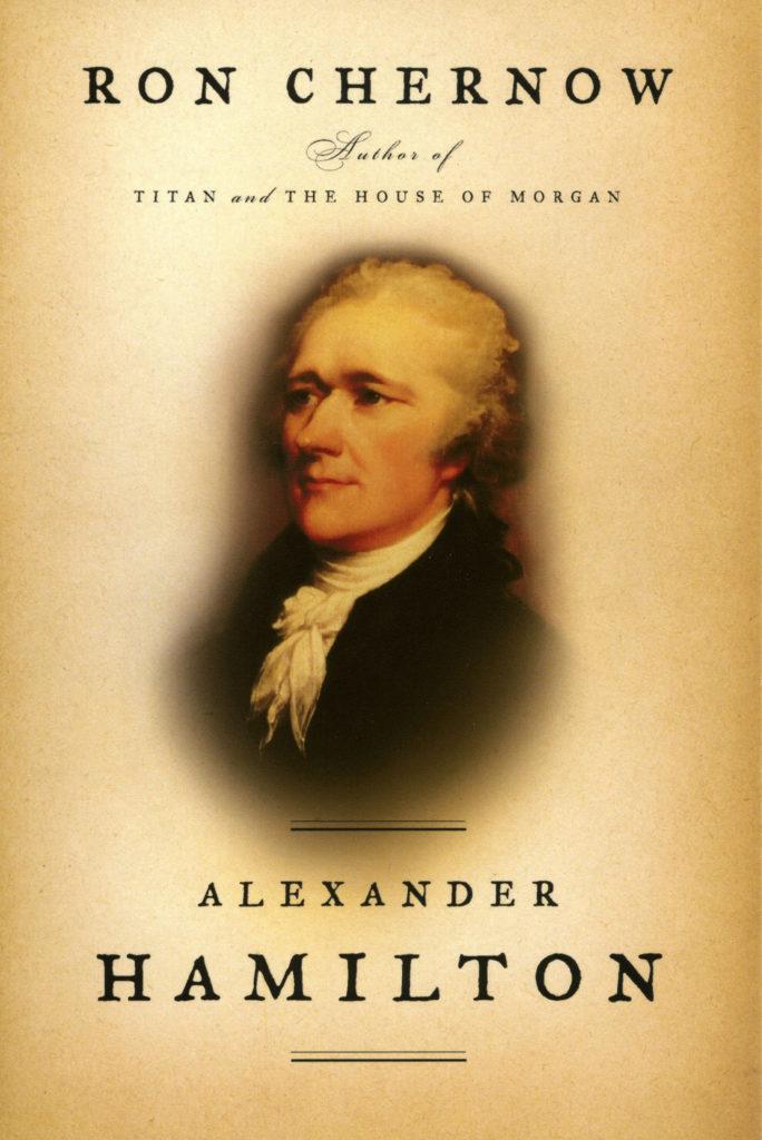 alexander hamilton book by ron chernow